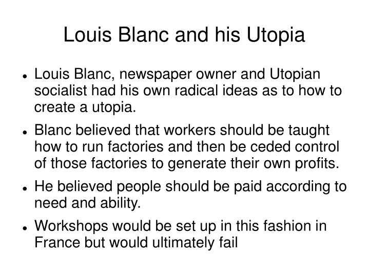 Louis Blanc and his Utopia