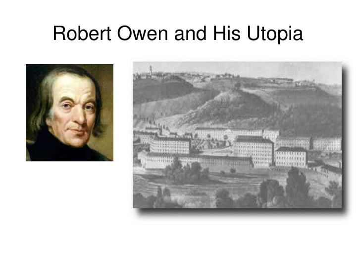 Robert Owen and His Utopia
