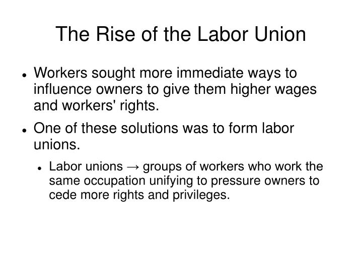 The Rise of the Labor Union