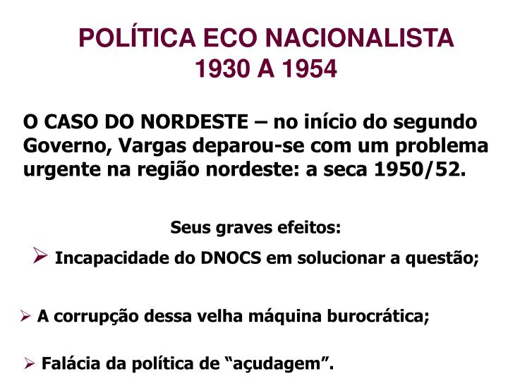 POLÍTICA ECO NACIONALISTA