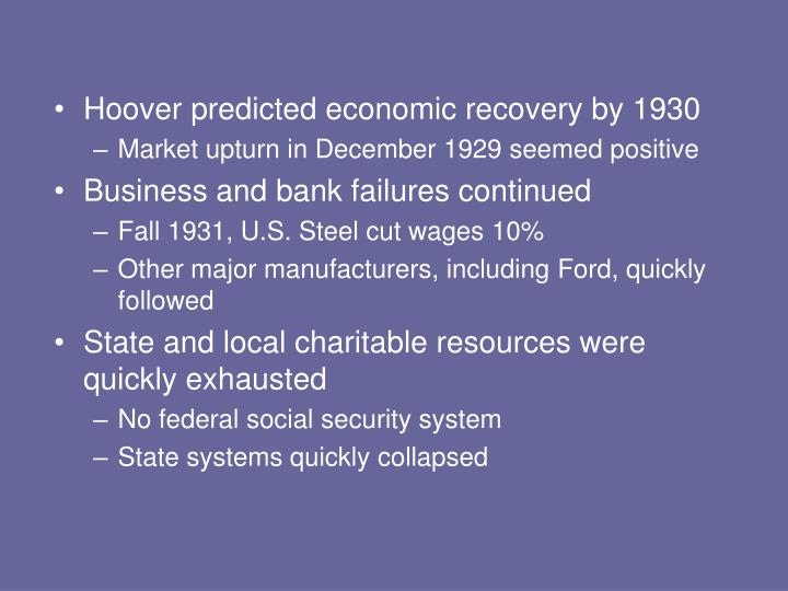 Hoover predicted economic recovery by 1930