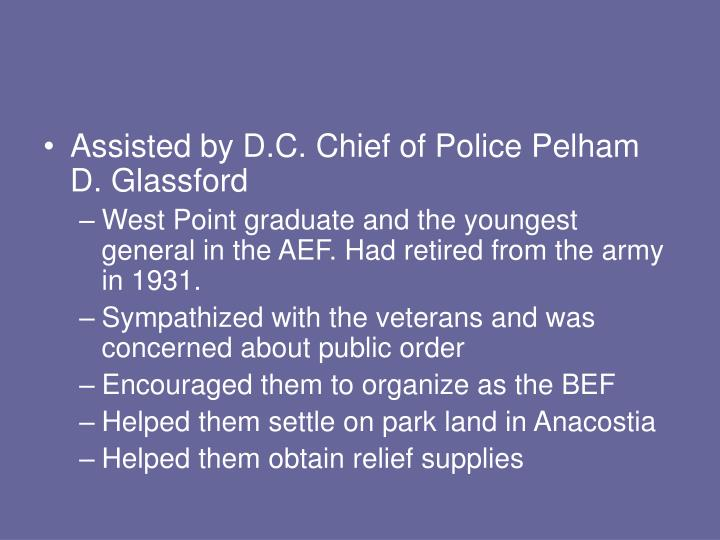 Assisted by D.C. Chief of Police Pelham D. Glassford