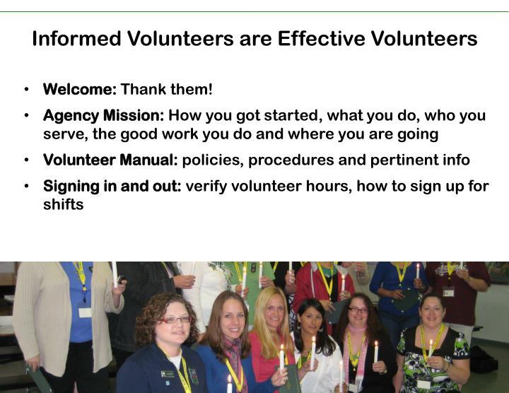 Informed Volunteers are Effective Volunteers