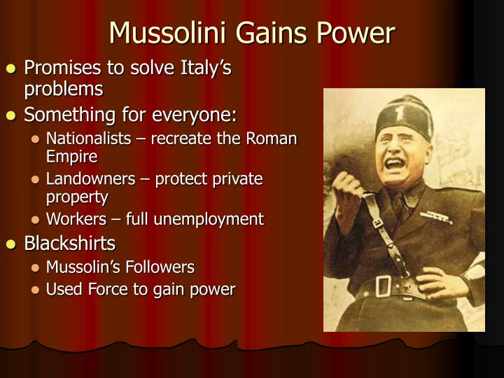 Mussolini Gains Power