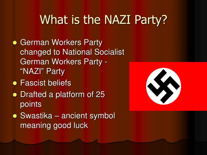 What is the NAZI Party?