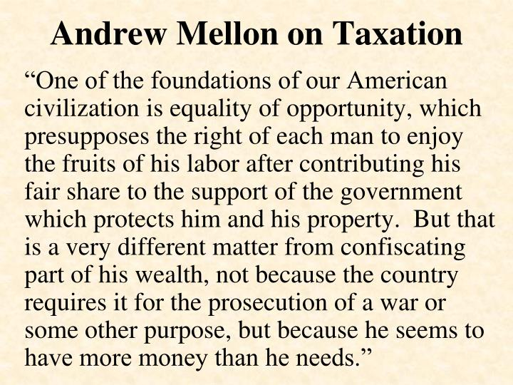 Andrew Mellon on Taxation