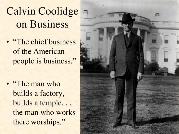 Calvin Coolidge on Business