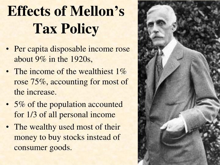 Effects of Mellon's Tax Policy