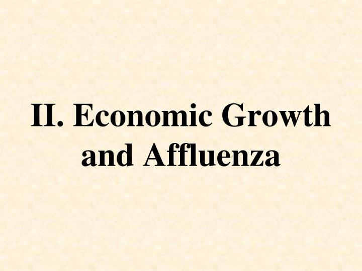 II. Economic Growth