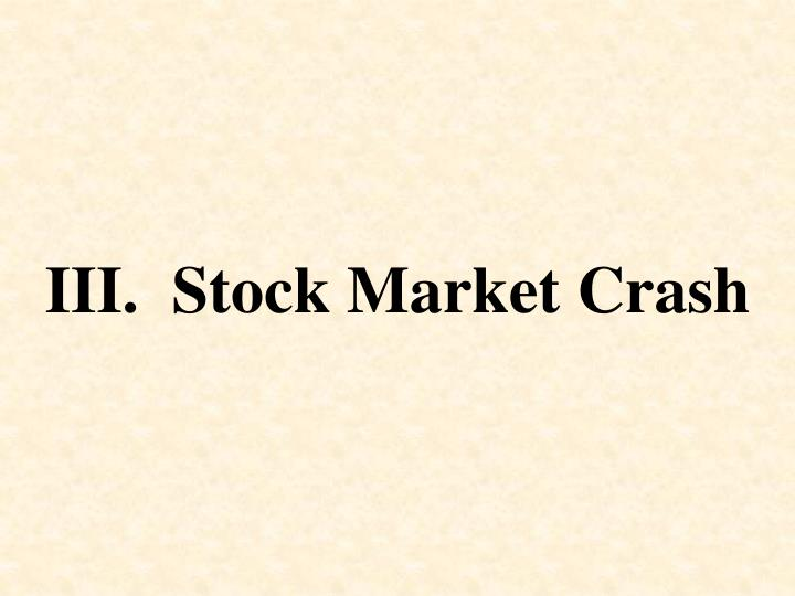 III.  Stock Market Crash