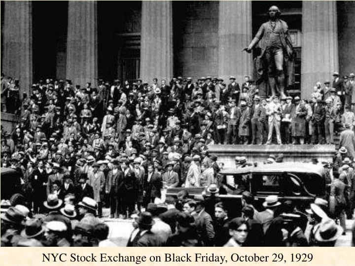 NYC Stock Exchange on Black Friday, October 29, 1929