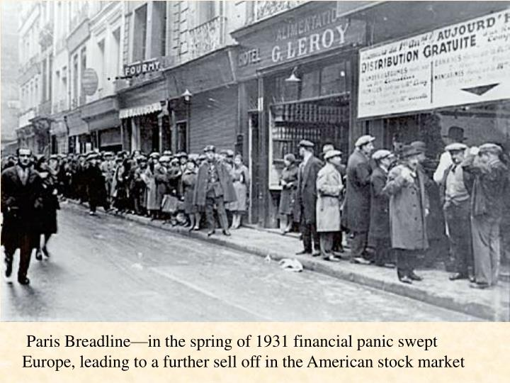 Paris Breadline—in the spring of 1931 financial panic swept Europe, leading to a further sell off in the American stock market