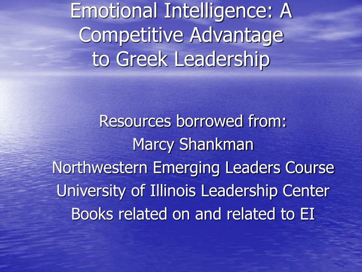 Emotional Intelligence: A Competitive Advantage