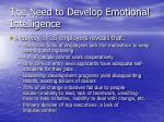 the need to develop emotional intelligence