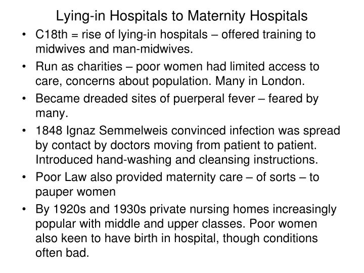 Lying-in Hospitals to Maternity Hospitals