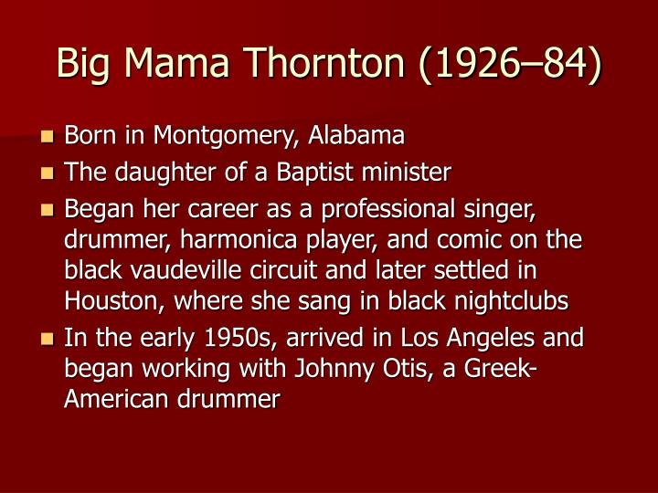 Big Mama Thornton (1926–84)