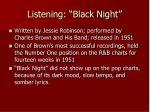 listening black night