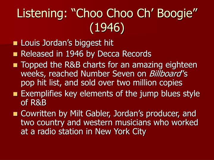"Listening: ""Choo Choo Ch' Boogie"" (1946)"