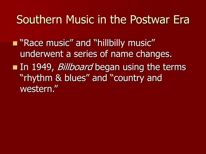 Southern Music in the Postwar Era