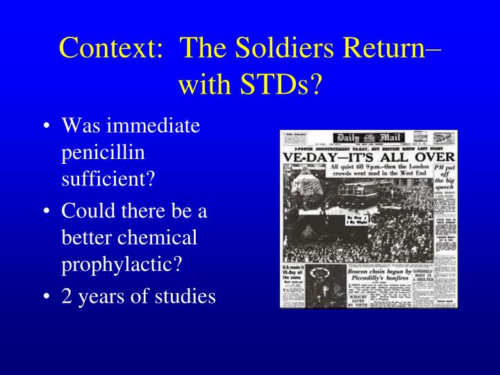 Context:  The Soldiers Return– with STDs?