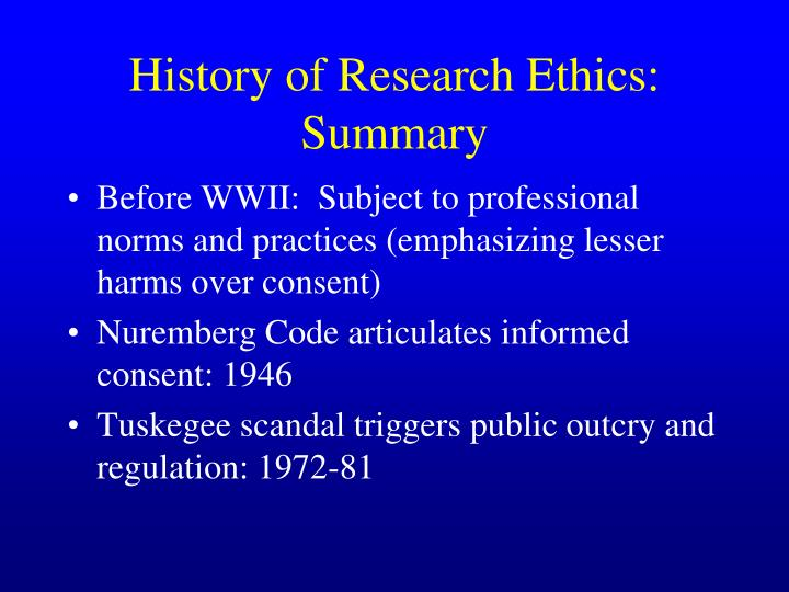 History of Research Ethics: Summary
