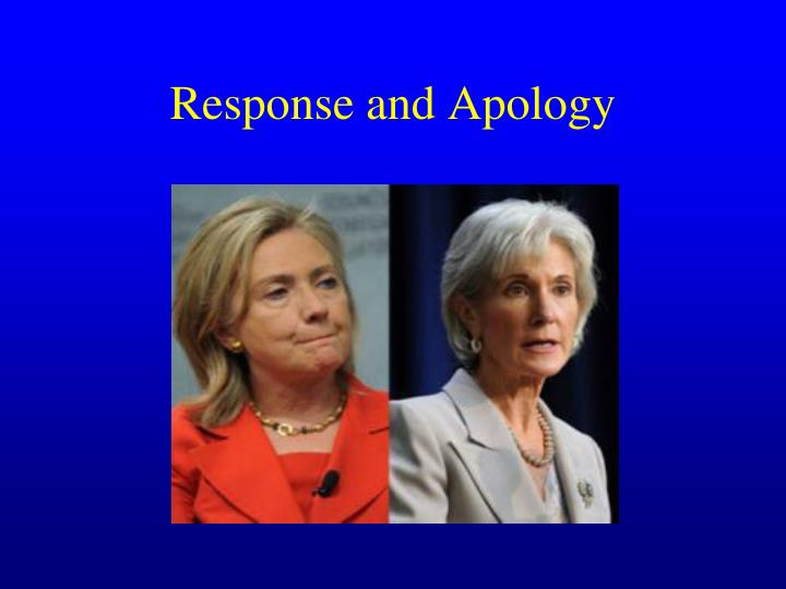 Response and Apology