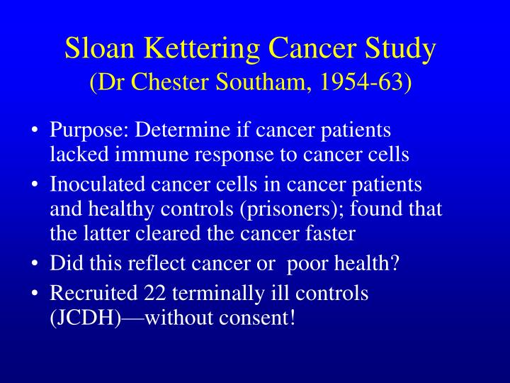 Sloan Kettering Cancer Study