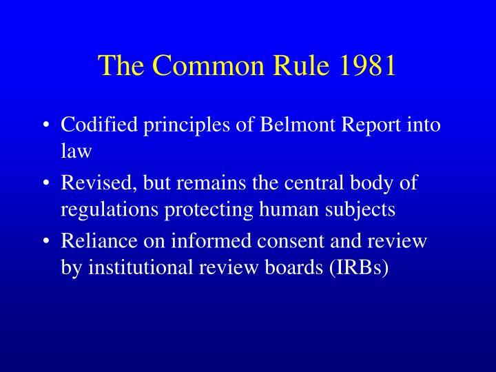 The Common Rule 1981