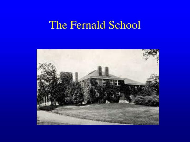 The Fernald