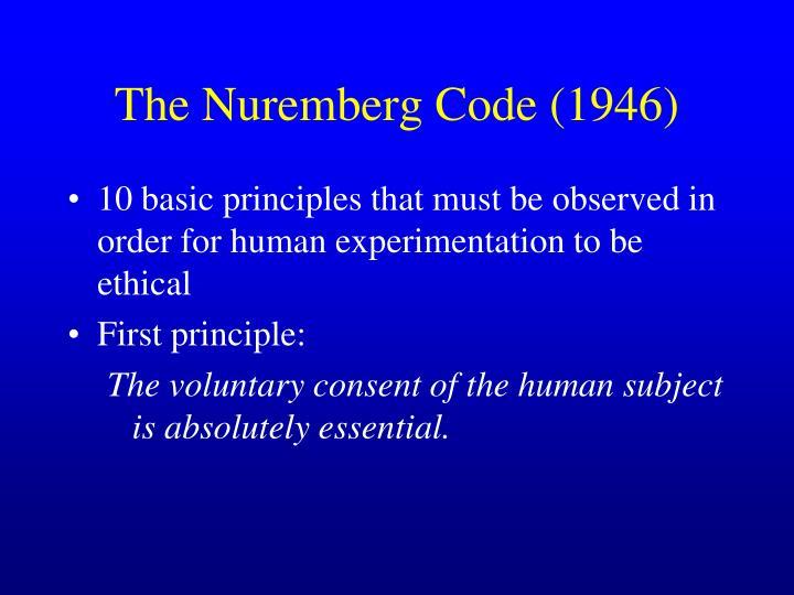 The Nuremberg Code (1946)