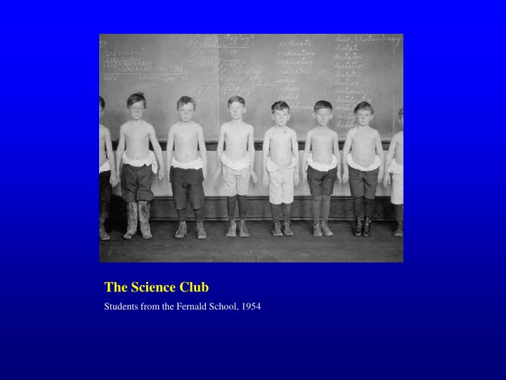 The Science Club