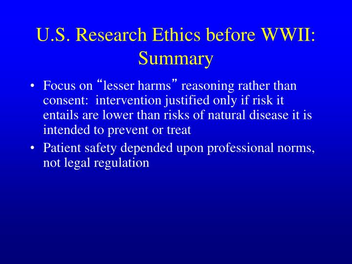 U.S. Research Ethics before WWII: Summary