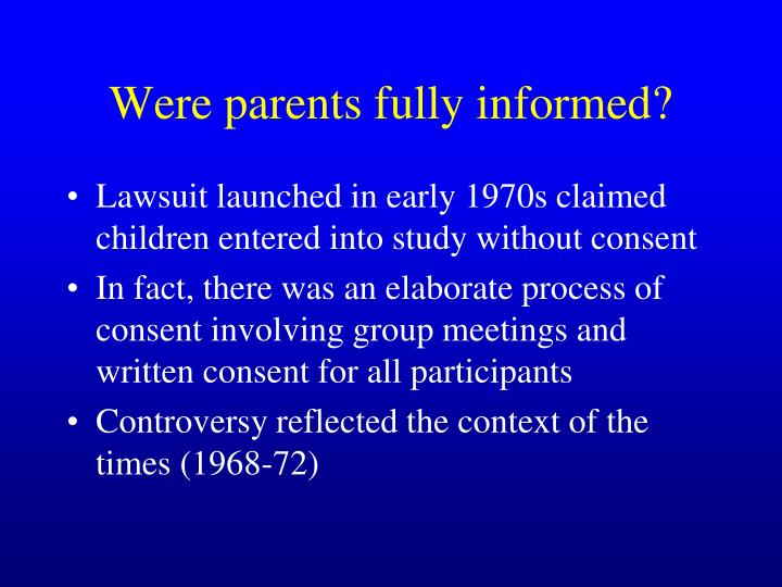 Were parents fully informed?