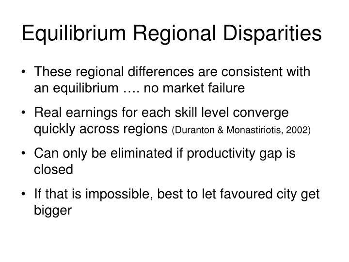 Equilibrium Regional Disparities