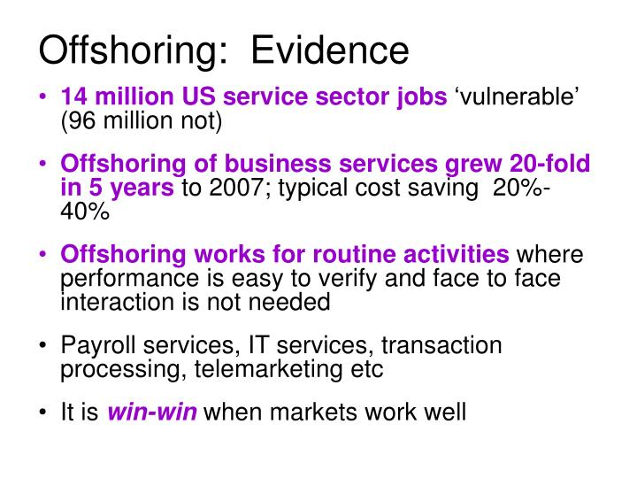 Offshoring:  Evidence