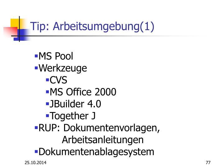 Tip: Arbeitsumgebung(1)