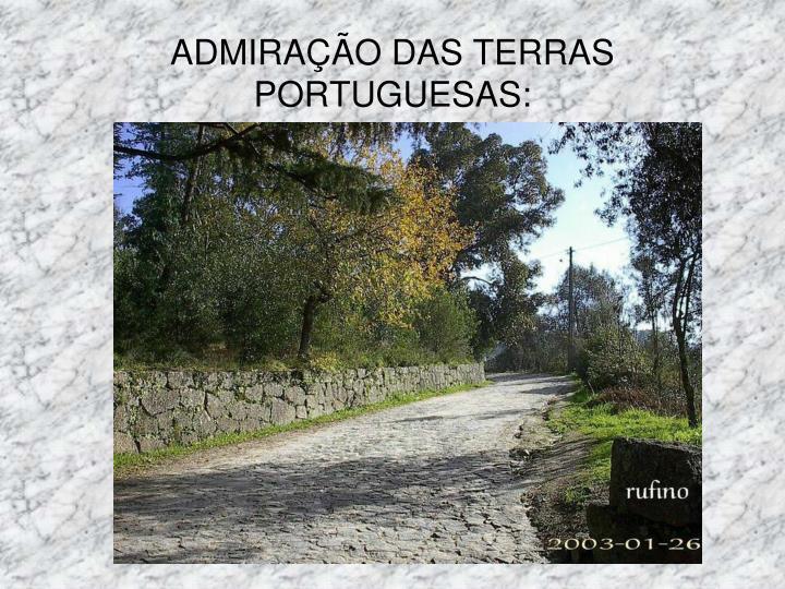 ADMIRAÇÃO DAS TERRAS PORTUGUESAS: