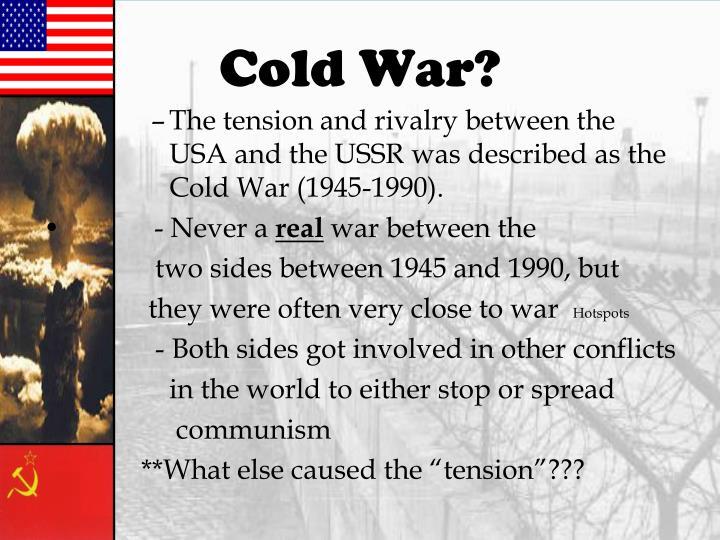 Cold War?