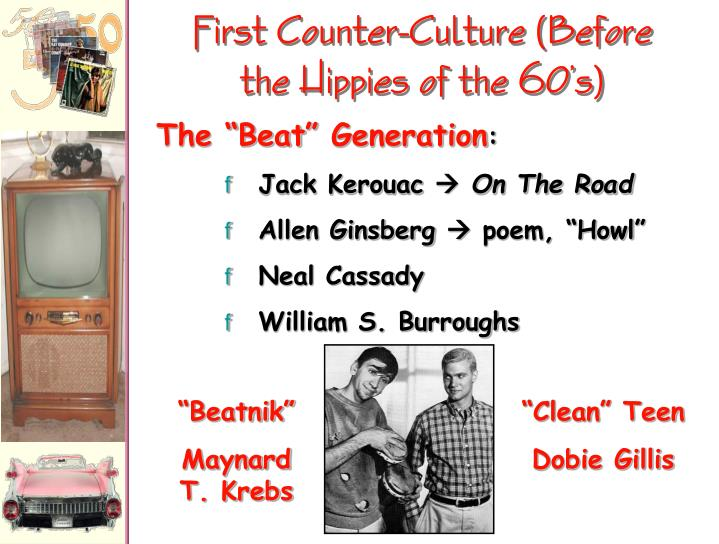 First Counter-Culture (Before the Hippies of the 60's)