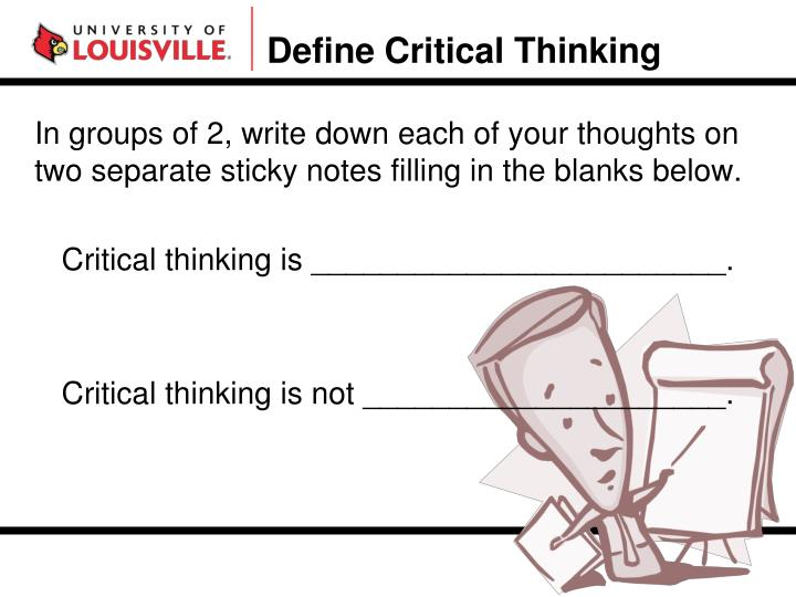 Define Critical Thinking
