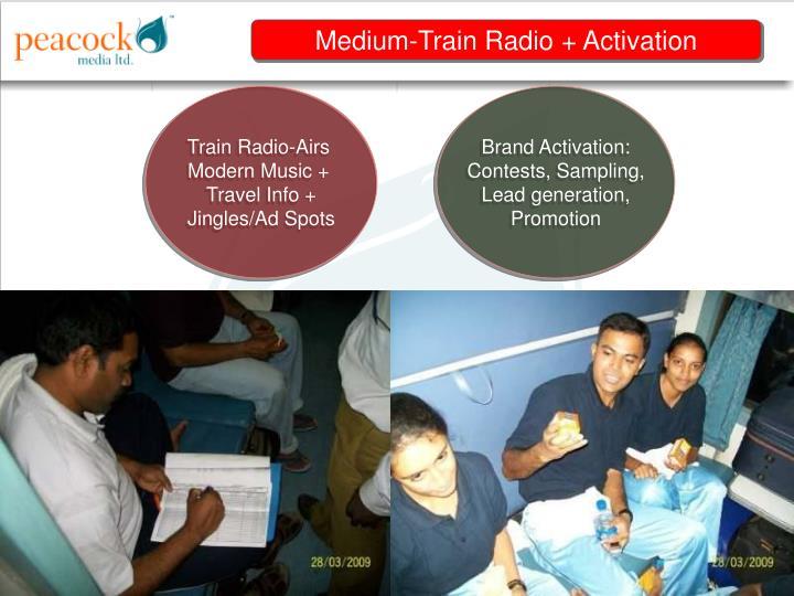 Medium-Train Radio + Activation