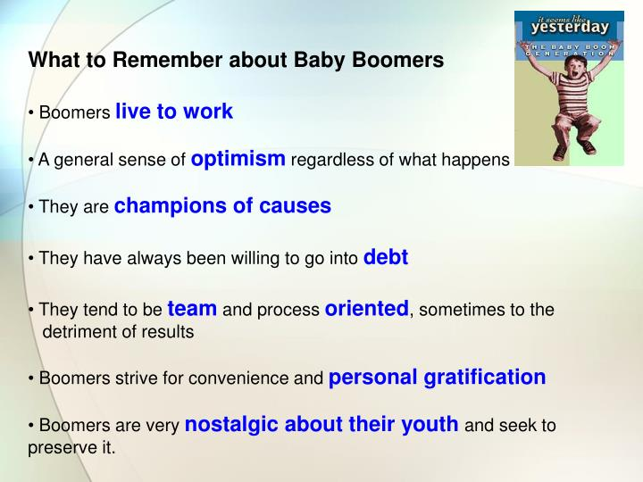 What to Remember about Baby Boomers