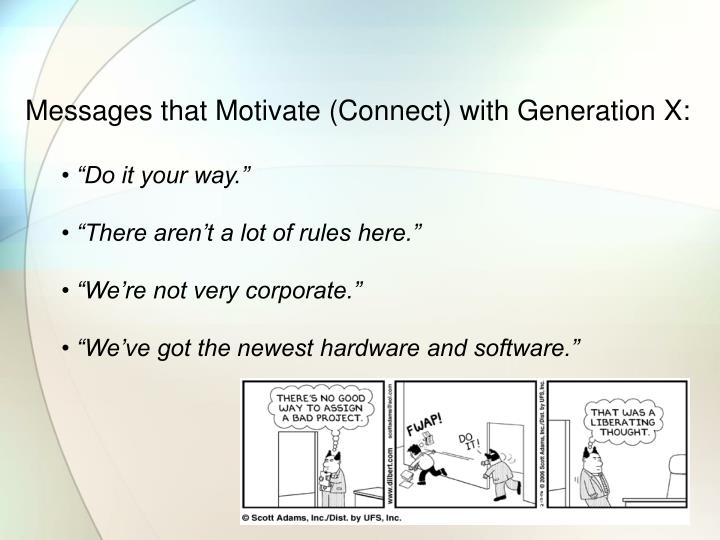 Messages that Motivate (Connect) with Generation X: