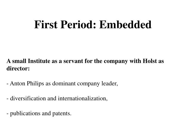 First Period: Embedded