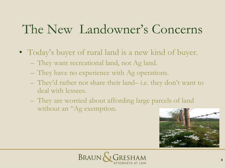 The New  Landowner's Concerns