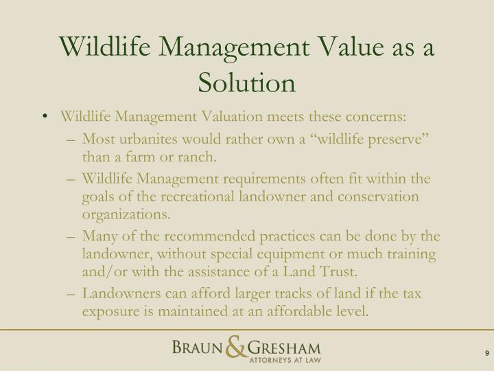 Wildlife Management Value as a Solution