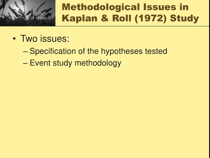 Methodological Issues in Kaplan & Roll (1972) Study