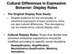 cultural differences in expressive behavior display rules