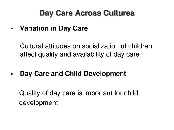 Day Care Across Cultures