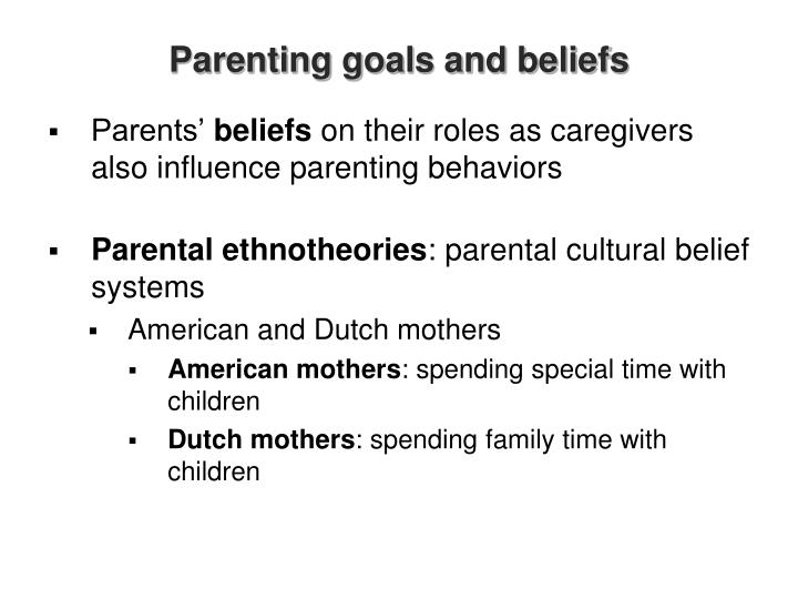 Parenting goals and beliefs